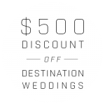 $500 Off Destination Weddings